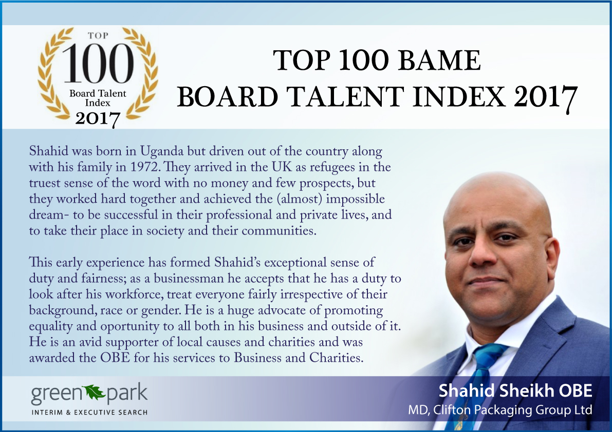Top 100 BAME Board Talent Index 2017, Clifton Packaging Group, Shahid Sheikh OBE, MD