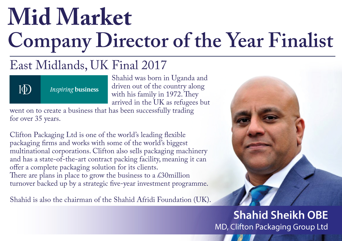 IOD Mid Market Company Director of the Year Finalist, Managing Director Shahid Sheikh OBE