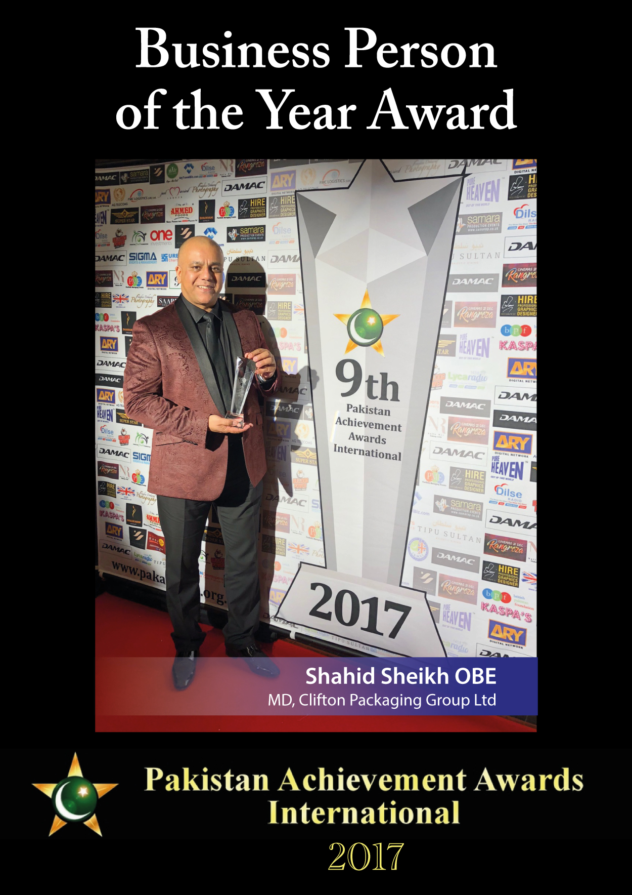 Business Person of the Year Award. Pakistan Achievement Awards International 2017, Shahid Sheikh OBE MD, Clifton Packaging Group Ltd.